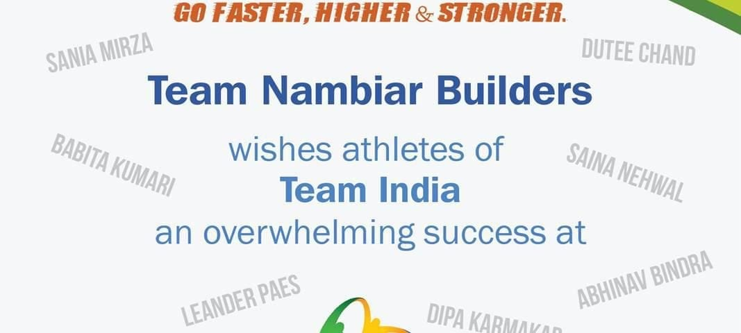 Team Nambiar Builders wishes athletes of Team India an overwhelming success at Rio Olympics 2016.